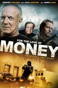 For the Love of Money (2013)