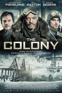 The Colony - Hell Freezes Over (2013)
