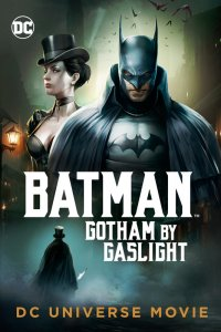 Batman: Gotham by Gaslight (2018)