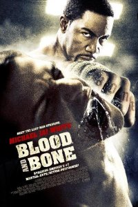 Blood and Bone - Rache um jeden Preis (2009)