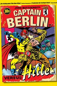 Captain Berlin versus Hitler (2009)