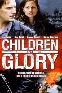 Children of Glory (2006)
