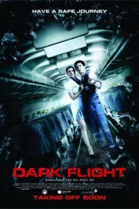 Dark Flight 3D - Ghosts on a Plane (2012)