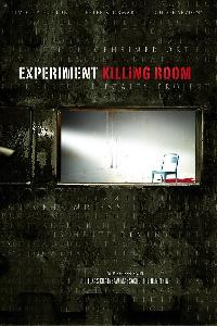 Experiment Killing Room (2009)