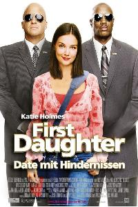 First Daughter - Date mit Hindernissen (2004)