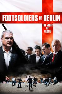 Footsoldiers of Berlin (2012)