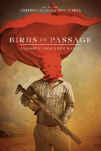 Birds of Passage: Das grüne Gold der Wayuu (2018)