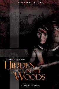 Hidden in the Woods (2012)