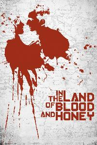 In the Land of Blood and Honey (2012)