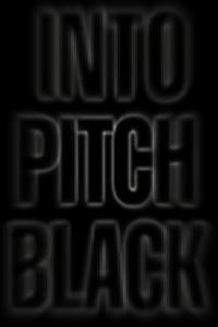Into Pitch Black (2000)