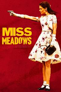 Miss Meadows (2014)