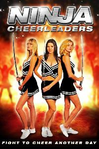 Ninja Cheerleaders (2008)