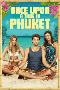 Once Upon a Time in Phuket (2012)