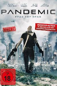Pandemic: Fear the Dead (2016)