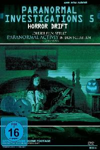 Paranormal Investigations 5 - Horror Drift (2011)