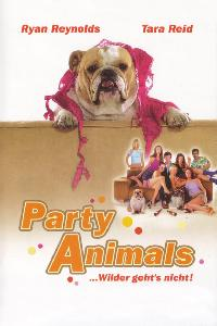 Party Animals - ... wilder geht's nicht! (2002)