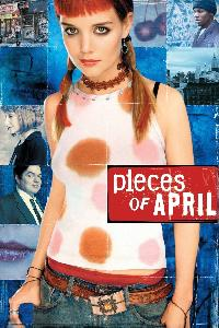 Pieces of April - Ein Tag mit April Burns (2003)