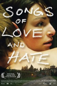 Songs of Love and Hate (2010)