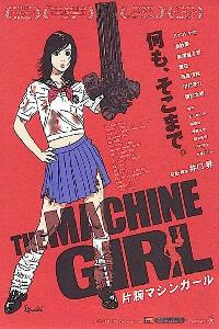The Machine Girl - It´s Payback (2008)