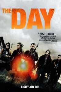 The Day - Fight. Or Die. (2011)