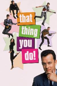 That Thing You Do! (1996)