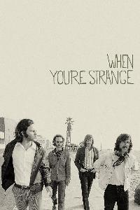 The Doors: When You're Strange (2010)