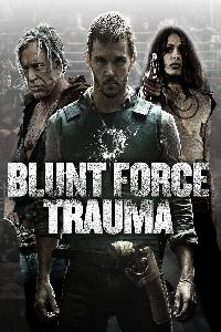 The Gunfighters: Blunt Force Trauma (2015)