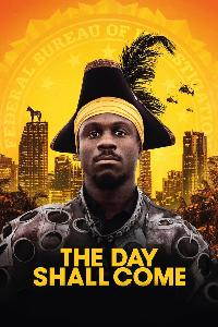 The Day Shall Come (2019)