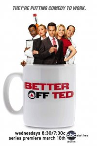 Better off Ted - Die Chaos AG (2010)