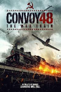 Convoy 48 - The War Train (2019)